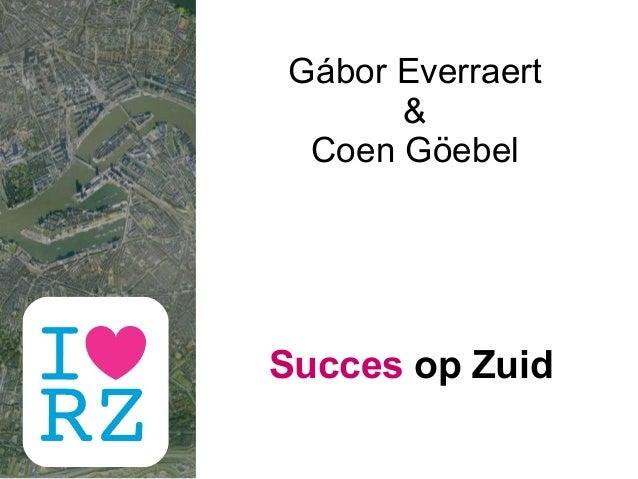 Gábor Everraert & Coen Göebel Succes op Zuid