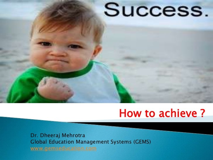 Success....how to get it ?