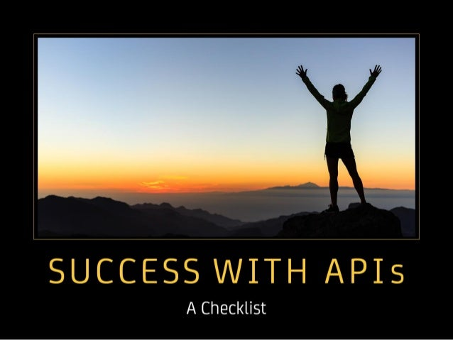 Success with APIs A Checklist