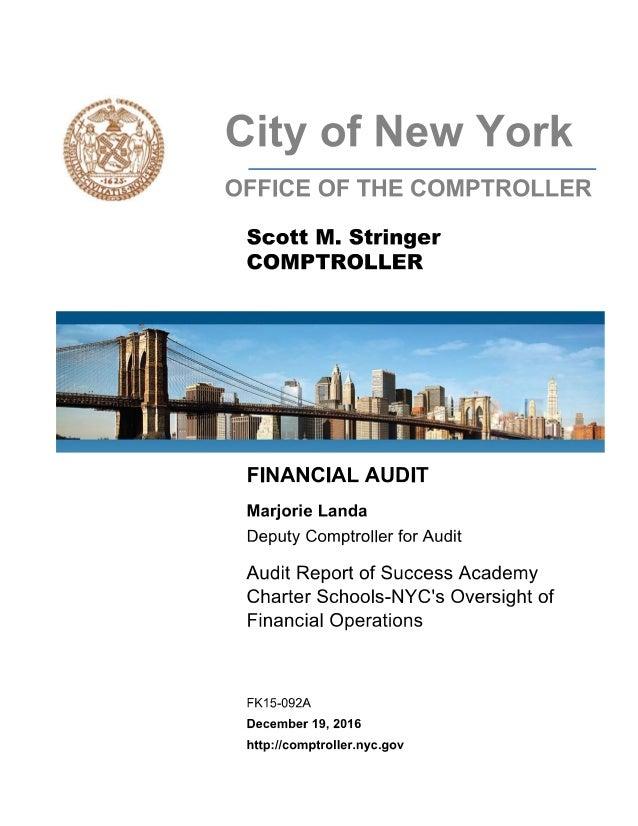 AUDIT REPORT OF SUCCESS ACADEMY CHARTER SCHOOLS