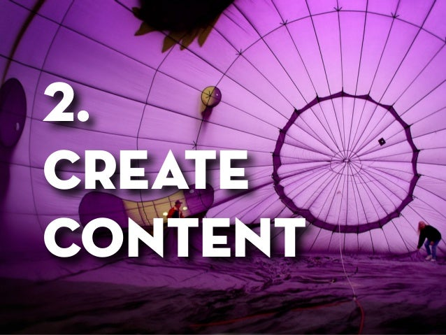 Before your STARTUP 7 reasons to brand yourself 2.  create content