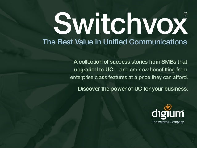 Switchvox                                                          ®The Best Value in Unified Communications        A coll...