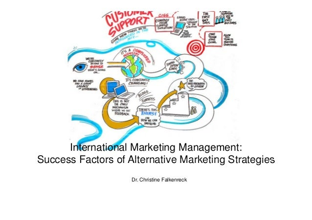 success factors of innovative marketing strategies international marketing management success factors of alternative marketing strategies