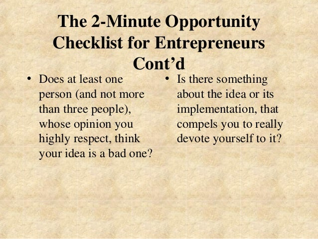 The 2-Minute Opportunity  Checklist for Entrepreneurs  Cont'd  • Does at least one  person (and not more  than three peopl...