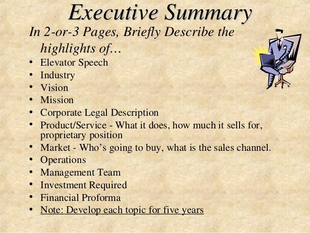 Executive Summary  In 2-or-3 Pages, Briefly Describe the  highlights of…  • Elevator Speech  • Industry  • Vision  • Missi...