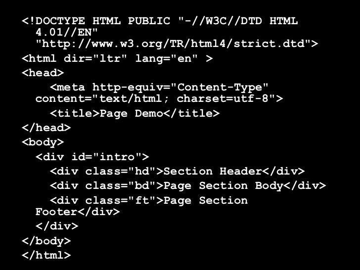 <ul><li><!DOCTYPE HTML PUBLIC &quot;-//W3C//DTD HTML 4.01//EN&quot; &quot;http://www.w3.org/TR/html4/strict.dtd&quot;> </l...