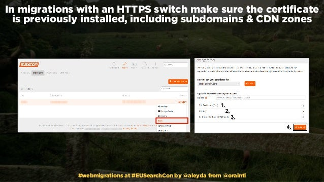 #webmigrations at #EUSearchCon by @aleyda from @orainti In migrations with an HTTPS switch make sure the certificate is pre...