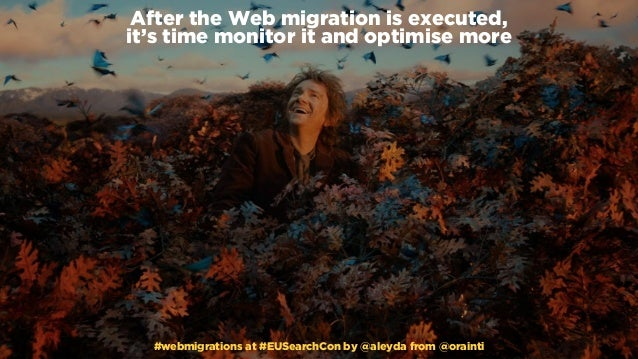 #webmigrations at #EUSearchCon by @aleyda from @orainti After the Web migration is executed,  it's time monitor it and op...