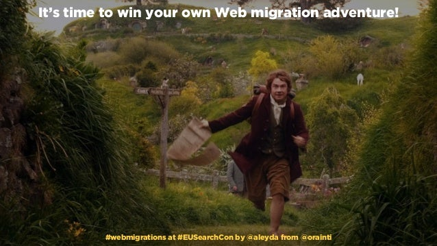 #webmigrations at #EUSearchCon by @aleyda from @orainti It's time to win your own Web migration adventure! #webmigrations ...