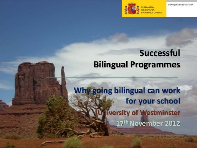 Successful     Bilingual ProgrammesWhy going bilingual can work              for your school      University of Westminste...