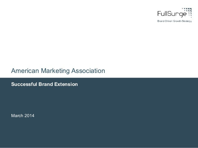 Successful Brand Extension March 2014 American Marketing Association