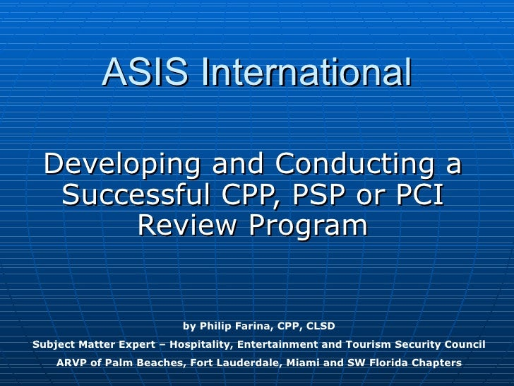 ASIS International Developing and Conducting a Successful CPP, PSP or PCI Review Program by Philip Farina, CPP, CLSD Subje...