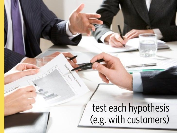 ... verifying every hypothesis       customer              customer     customer    company   discovery             valida...