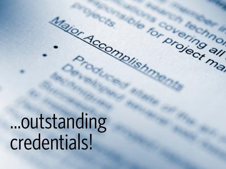 ...outstanding credentials!