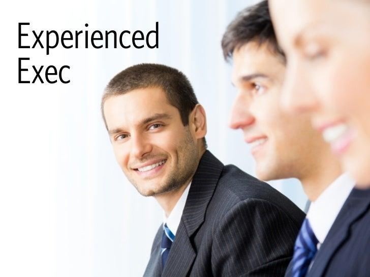 Experienced Exec