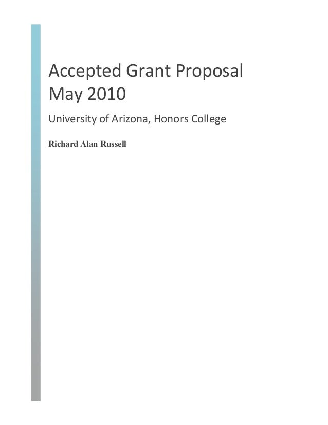 Accepted  Grant  Proposal   May  2010     University  of  Arizona,  Honors  College   Richard Alan R...