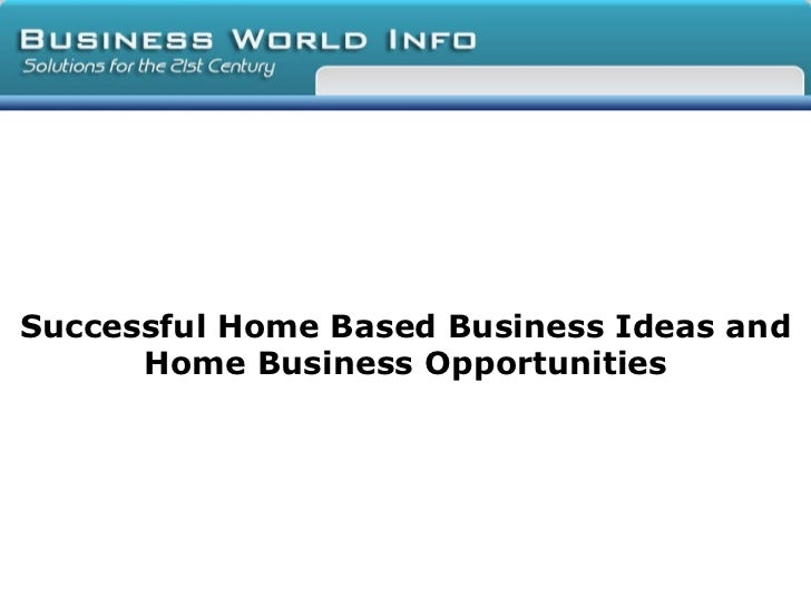 Successful at home businesses ideas