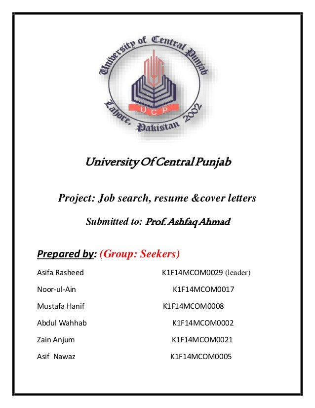 UniversityOfCentralPunjab Project: Job Search, Resume U0026cover Letters  Submitted To: Prof.  Job Search Resume