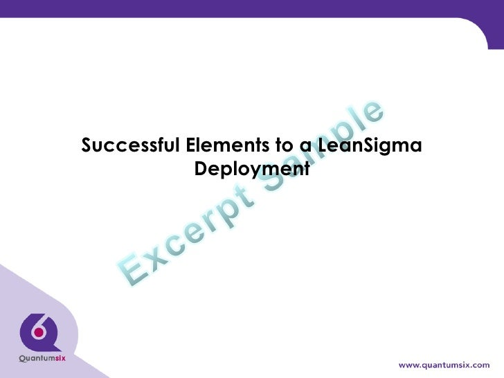 Successful Elements to a LeanSigma Deployment
