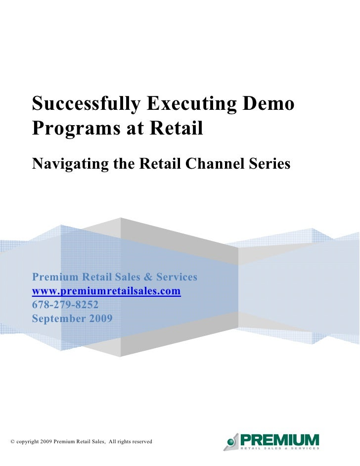 Successfully Executing Demo         Programs at Retail         Navigating the Retail Channel Series             Premium Re...
