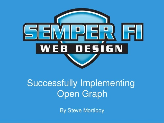 Successfully Implementing Open Graph By Steve Mortiboy