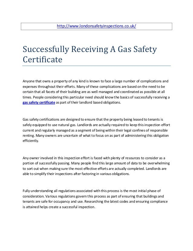 http://www.londonsafetyinspections.co.uk/Successfully Receiving A Gas SafetyCertificateAnyone that owns a property of any ...