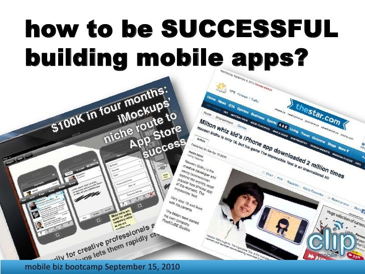 how to be SUCCESSFUL <br />building mobile apps?<br />mobile biz bootcamp September 15, 2010 <br />
