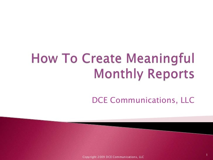 How To Create Meaningful Monthly Reports