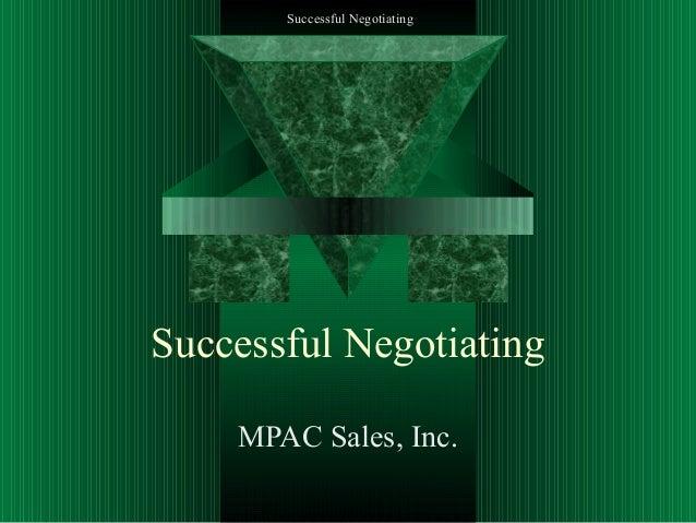 Successful Negotiating  Successful Negotiating MPAC Sales, Inc.