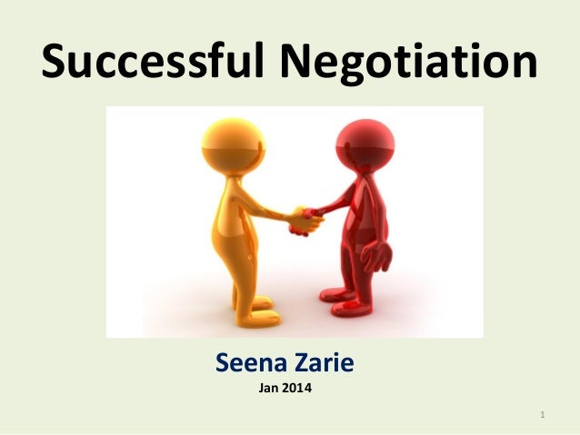 Successful Negotiation  Seena Zarie Jan 2014 1
