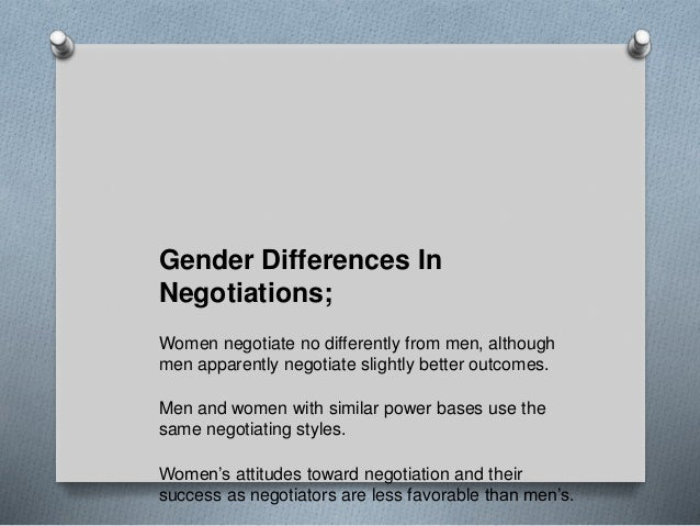 genderdifferences in negotiation To negotiate successfully consider ethnicity and gender when negotiating when negotiating does ethnicity and gender matter you betcha when you negotiate, control.