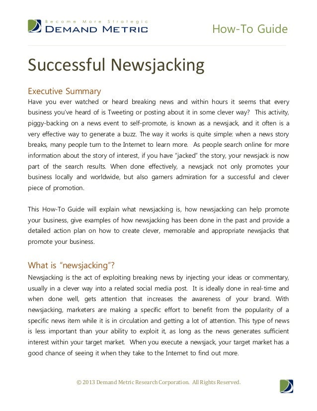 How-To GuideSuccessful NewsjackingExecutive SummaryHave you ever watched or heard breaking news and within hours it seems ...