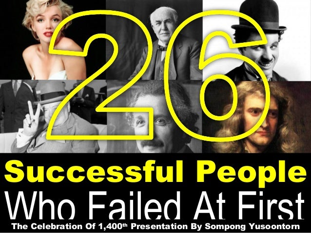 Successful People  Who Failed At First The Celebration Of 1,400th Presentation By Sompong Yusoontorn