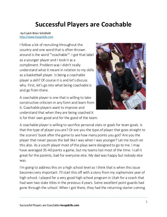 1 Successful Players are Coachable-hoopskills.com Successful Players are Coachable -by Coach Brian Schofield http://www.ho...