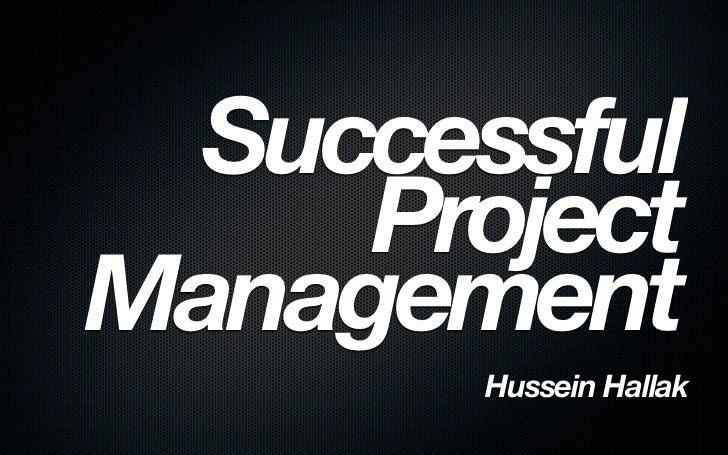 Successful     ProjectManagement       Hussein Hallak