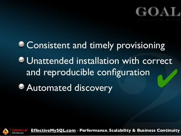 GOAL Consistent and timely provisioning Unattended installation with correct and reproducible configuration Automated disco...