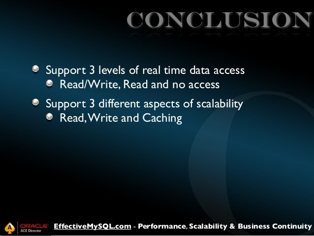 CONCLUSION Support 3 levels of real time data access Read/Write, Read and no access Support 3 different aspects of scalabi...