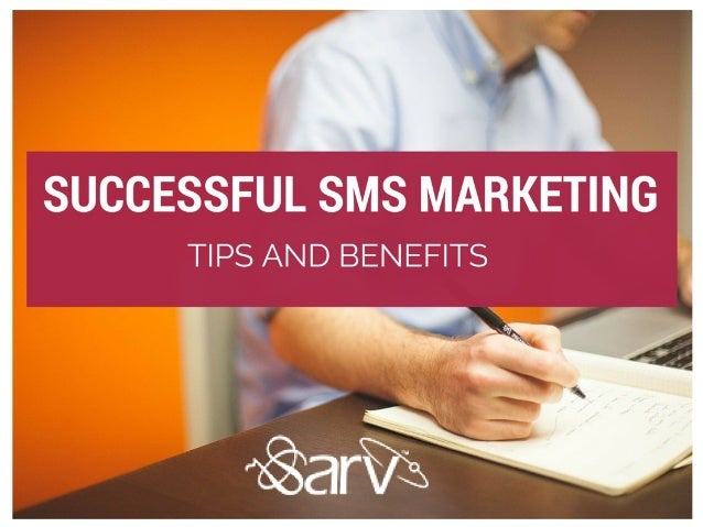 Successful SMS Marketing- Tips and Benefits