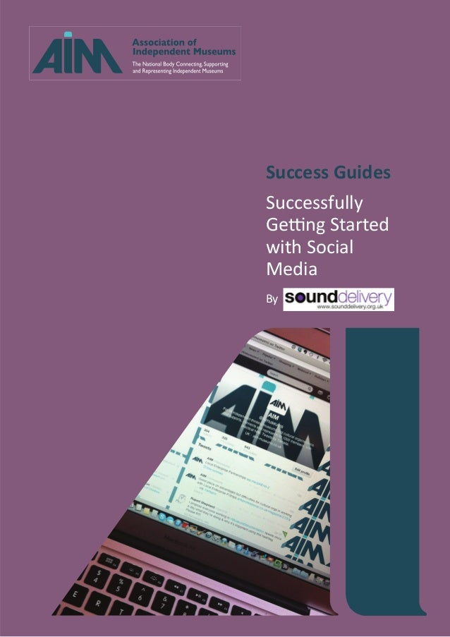 Success Guides Successfully Getting Started with Social Media By