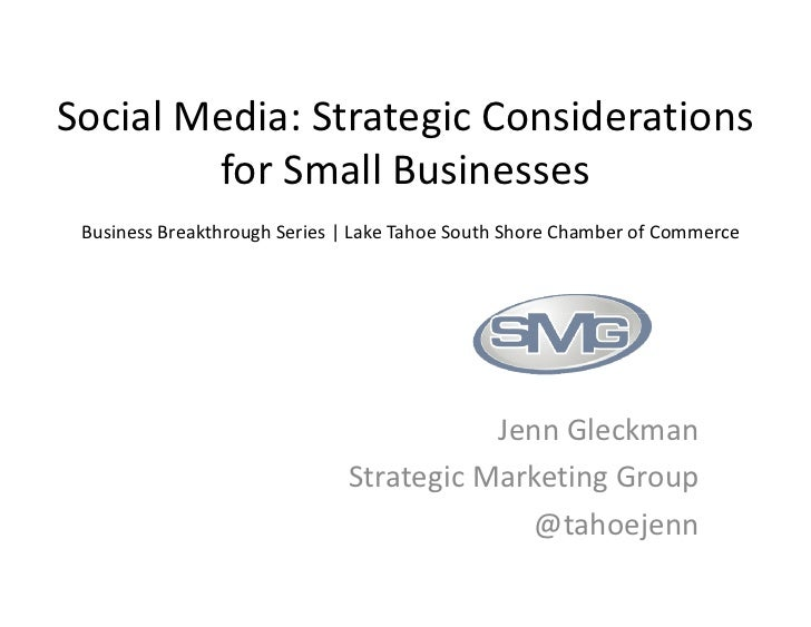 Social Media: Strategic Considerations        for Small Businesses Business Breakthrough Series | Lake Tahoe South Shore C...