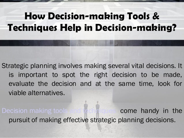 decision making planning and strategic planning Discover how a strategic plan empowers your data and budget analysis with decision-making frameworks that ultimately make your choices more effective.