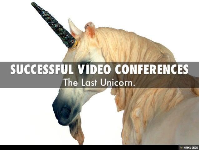 Successful Video Conferences
