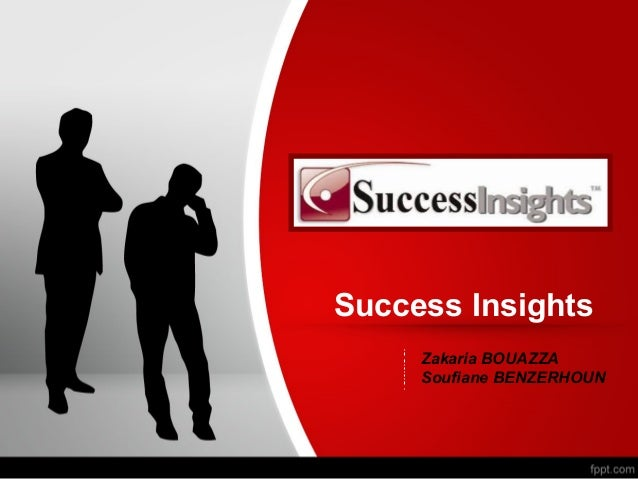 Success Insights     Zakaria BOUAZZA     Soufiane BENZERHOUN