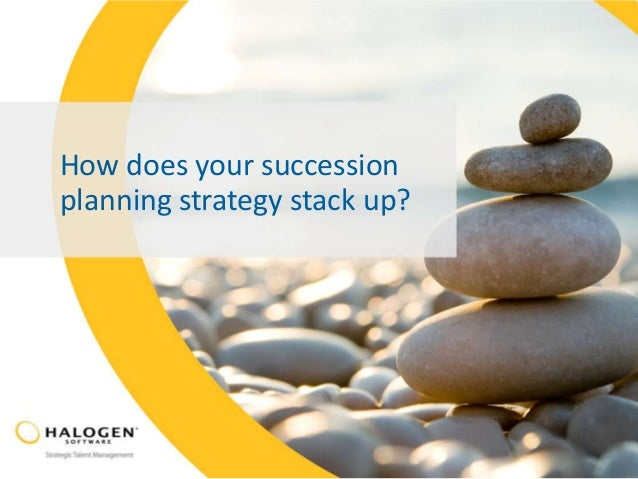 How does your succession planning strategy stack up?