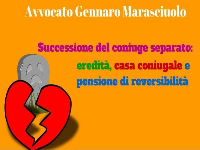 AVV. GENNARO MARASCIUOLO 4 Validi Motivi Per Preferire Una Separazione  Consensuale Ad Una Giudiziale ...