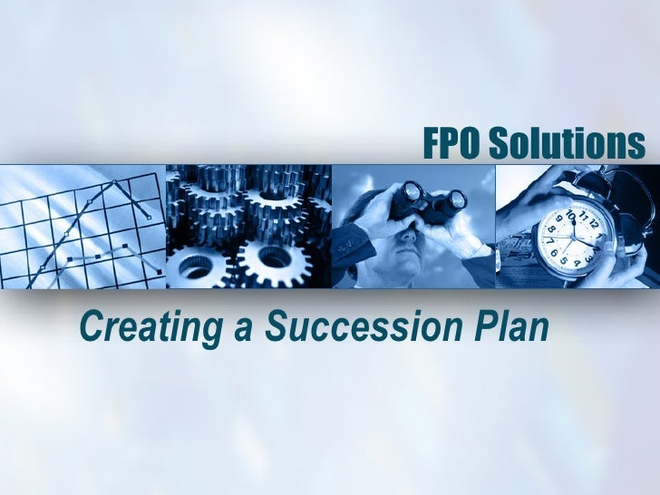 FPO Solutions  Creating a Succession Plan