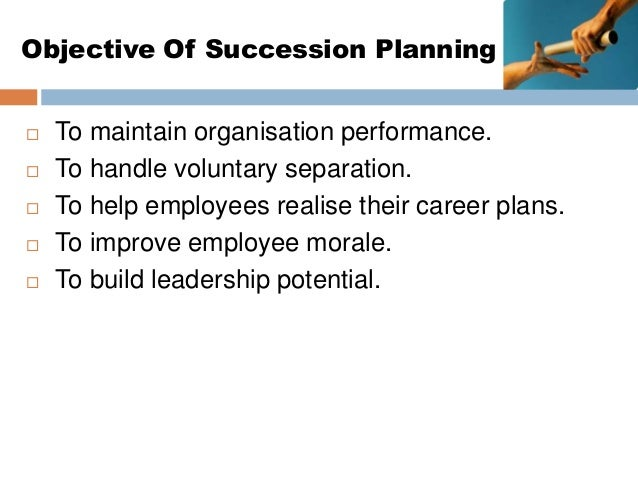 job satisfaction and succession planning Without appropriate and evidence-based action, such as succession planning, the future leadership needs will not be met and there may be a manager shortage  what makes an effective nurse manager  job satisfaction is believed to be dependent on the internal enjoyment of the work that stems from 'recognition, advancement, and.