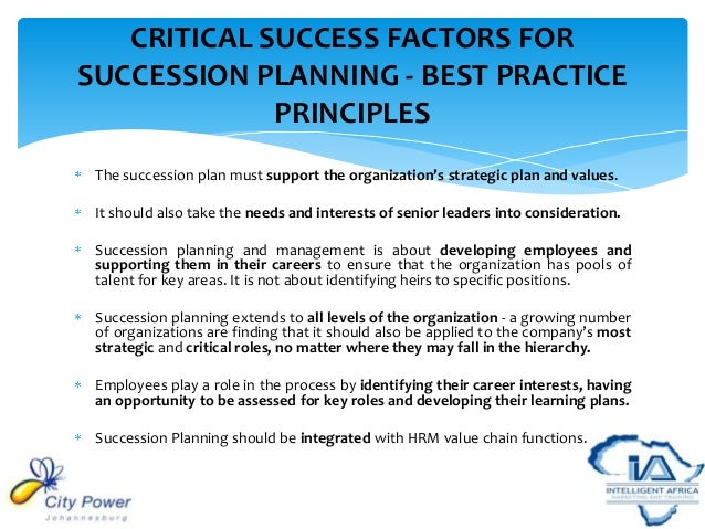 succession planning and employee retention Talent management is a term that extends over a wide set of activities, such as  succession planning, employees loyalty, employees trust, human resource.