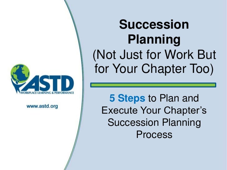 1<br />Succession Planning (Not Just for Work But for Your Chapter Too)5 Steps to Plan and Execute Your Chapter's Successi...