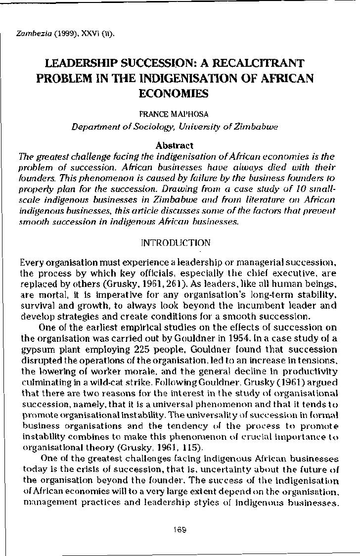 Zambezia (1999), XXVI (ii).      LEADERSHIP SUCCESSION: A RECALCITRANT     PROBLEM IN THE INDIGENISATION OF AFRICAN       ...